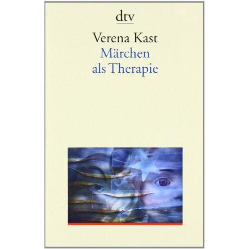 Verena Kast - Märchen als Therapie - Preis vom 23.09.2021 04:56:55 h