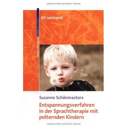 - Entspannungsverfahren in der Sprachtherapie mit polternden Kindern - Preis vom 02.08.2021 04:48:42 h