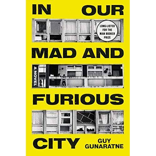 Guy Gunaratne - In Our Mad and Furious City - Preis vom 09.06.2021 04:47:15 h