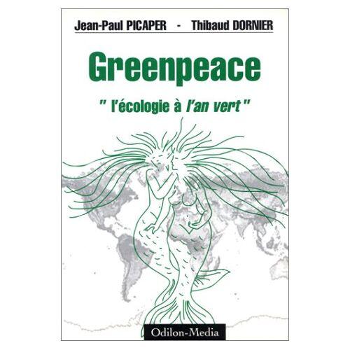 Picader J-P/Dornier - Greenpeace écologie l'an vert - Preis vom 21.06.2021 04:48:19 h