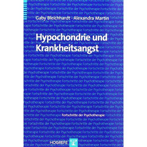 Gaby Bleichhardt - Hypochondrie und Krankheitsangst - Preis vom 31.07.2021 04:48:47 h