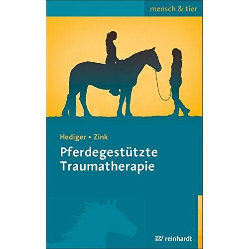 Karin Hediger - Pferdegestützte Traumatherapie (mensch & tier) - Preis vom 22.09.2021 05:02:28 h