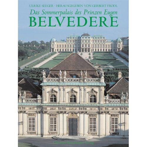 Ulrike Seeger - Das Sommerpalais des Prinzen Eugen Belvedere - Preis vom 19.06.2021 04:48:54 h