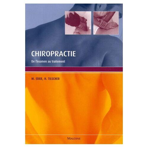 Manfred Eder - Chiropractie : De l'examen au traitement - Preis vom 14.06.2021 04:47:09 h