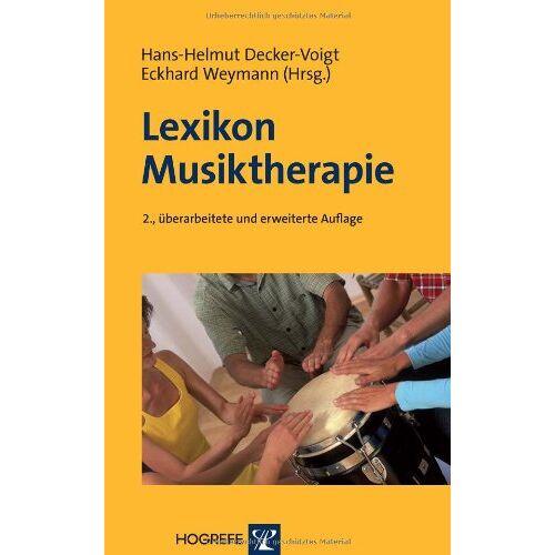 Hans-Helmut Decker-Voigt - Lexikon Musiktherapie - Preis vom 30.07.2021 04:46:10 h