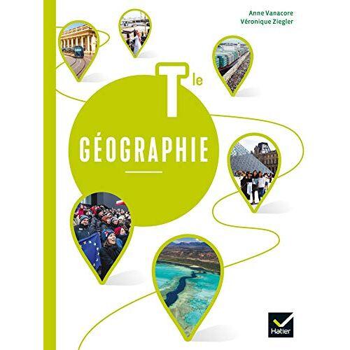 Anne Vanacore - Géographie Tle - Éd. 2020 - Livre élève (Géographie Lycée) - Preis vom 16.06.2021 04:47:02 h