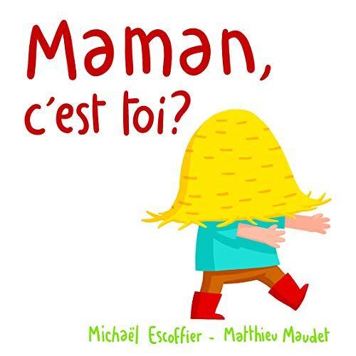 Michaël Escoffier - Maman, C'Est Toi? - Preis vom 19.06.2021 04:48:54 h