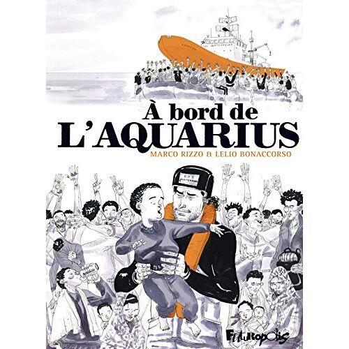 - A bord de l'Aquarius - Preis vom 25.07.2021 04:48:18 h