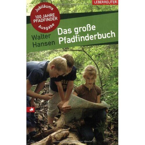 Walter Hansen - Das große Pfadfinderbuch - Preis vom 12.10.2021 04:55:55 h