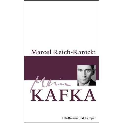 Marcel Reich-Ranicki - Mein Kafka (Literatur-Literatur) - Preis vom 24.07.2021 04:46:39 h