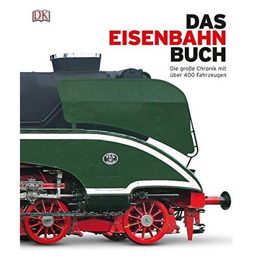 - Das Eisenbahn-Buch: Die große Chronik mit über 400 Fahrzeugen - Preis vom 23.09.2021 04:56:55 h