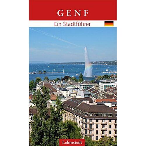 Ilona Stölken - Genf: Ein Stadtführer - Preis vom 15.09.2021 04:53:31 h