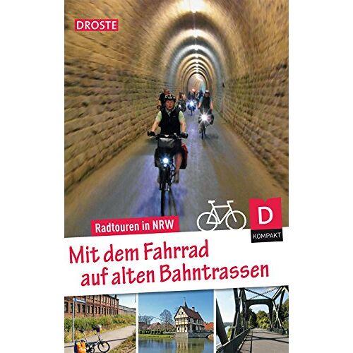 Peter Wolter - Mit dem Fahrrad auf alten Bahntrassen. Radtouren in NRW - Preis vom 22.10.2021 04:53:19 h