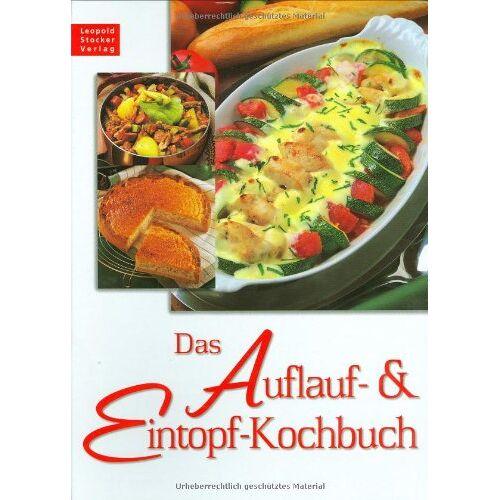 - Das Auflauf- und Eintopf-Kochbuch - Preis vom 12.10.2021 04:55:55 h
