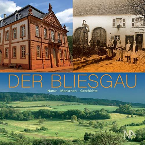 Andreas Stinsky - Der Bliesgau: Natur - Menschen - Geschichten - Preis vom 16.05.2021 04:43:40 h