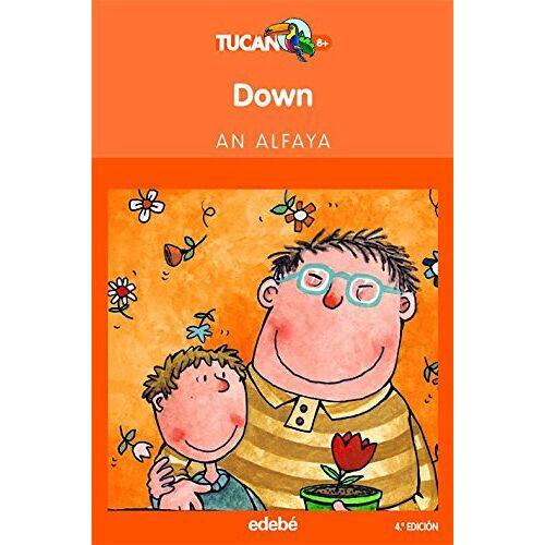 An Alfara - Down: Colección Tucán naranja (TUCAN NARANJA, Band 22) - Preis vom 17.06.2021 04:48:08 h