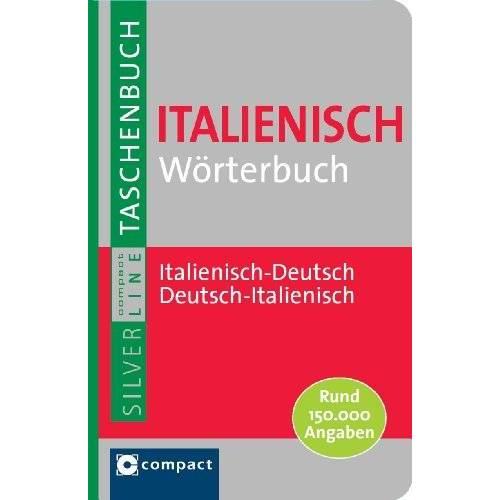 Compact Redaktion - Italienisch Wörterbuch Italienisch-Deutsch/ Deutsch-Italienisch - Preis vom 12.10.2021 04:55:55 h