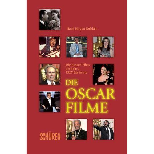 Kubiak, Hans J - Die Oscar-Filme: Die besten Filme der Jahre 1927 bis heute - Preis vom 12.06.2021 04:48:00 h