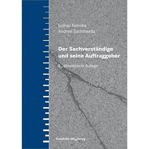 Lothar Neimke - Der Sachverständige und seine Auftraggeber - Preis vom 16.05.2021 04:43:40 h