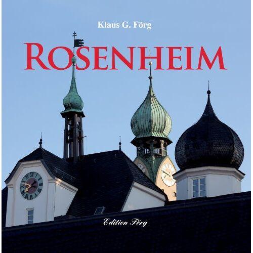 Klaus G. Förg - Rosenheim - Preis vom 21.06.2021 04:48:19 h