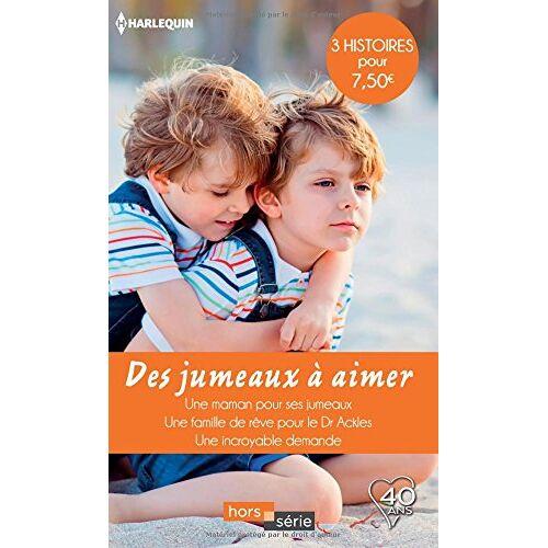 - Des jumeaux à aimer : Une maman pour ses jumeaux ; Une famille de rêve pour le Dr Ackles ; Une incroyable demande - Preis vom 22.06.2021 04:48:15 h
