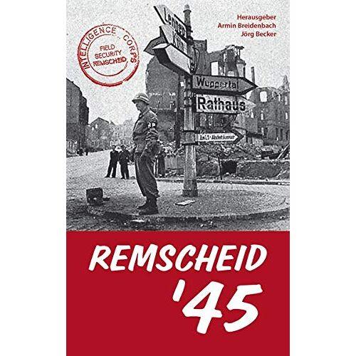 Armin Breidenbach - Remscheid ´45 - Preis vom 19.06.2021 04:48:54 h
