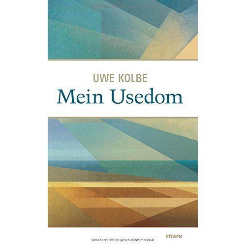 Uwe Kolbe - Mein Usedom - Preis vom 21.06.2021 04:48:19 h