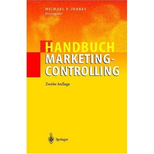 Zerres, Michael P. - Handbuch Marketing-Controlling - Preis vom 16.06.2021 04:47:02 h