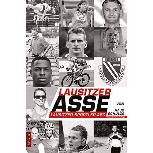 Hajo Schulze - Lausitzer Asse: Lausitzer Sportler - ABC - Preis vom 19.06.2021 04:48:54 h