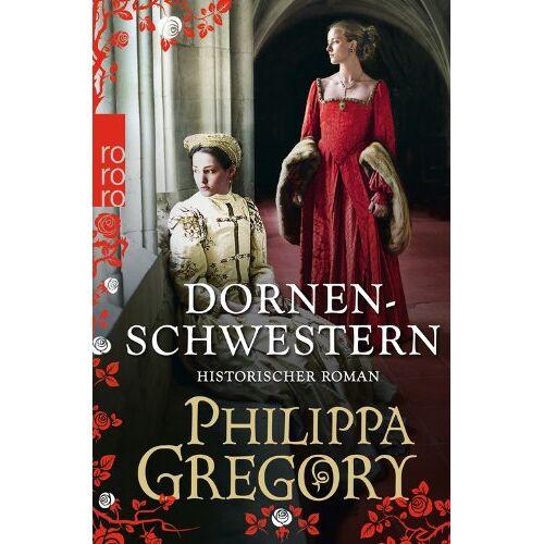 Philippa Gregory - Dornenschwestern - Preis vom 18.09.2021 04:55:46 h