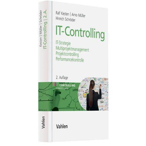 Ralf Kesten - IT-Controlling: IT-Strategie, Multiprojektmanagement, Projektcontrolling und Performancekontrolle - Preis vom 16.06.2021 04:47:02 h