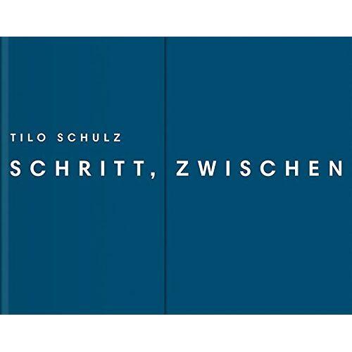 München Federkiel - Tilo Schulz: Schritt, zwischen - Preis vom 09.06.2021 04:47:15 h