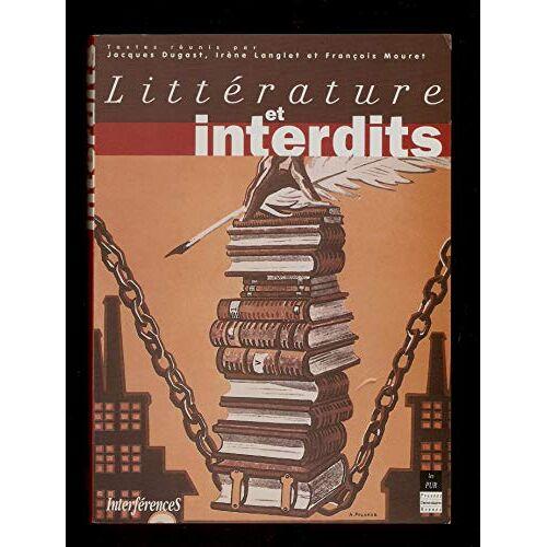 Jacques Dugast - LITTERATURE ET LES INTERDITS - Preis vom 12.06.2021 04:48:00 h