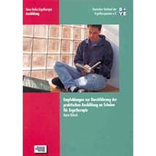 Karin Götsch - Empfehlungen zur Durchführung der praktischen Ausbildung an Schulen für Ergotherapie (Neue Reihe Ergotherapie) - Preis vom 22.09.2021 05:02:28 h