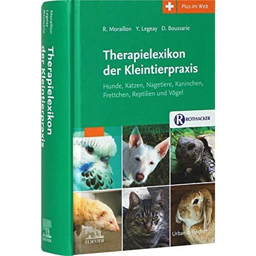- Therapielexikon der Kleintierpraxis - Hunde, Katzen, Nagetiere, Kaninchen, Frettchen, Reptilien und Vögel Sonderausgabe - Preis vom 30.07.2021 04:46:10 h