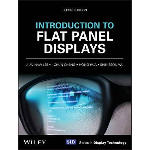 Jiun-Haw Lee - Introduction to Flat Panel Displays (Wiley Series in Display Technology) - Preis vom 11.06.2021 04:46:58 h