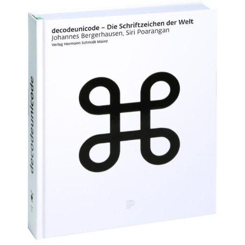 Johannes Bergerhausen - Decodeunicode: Die Schriftzeichen der Welt - Preis vom 21.06.2021 04:48:19 h