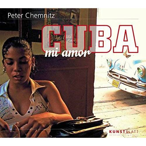 Peter Chemnitz - Cuba mi amor - Preis vom 11.10.2021 04:51:43 h