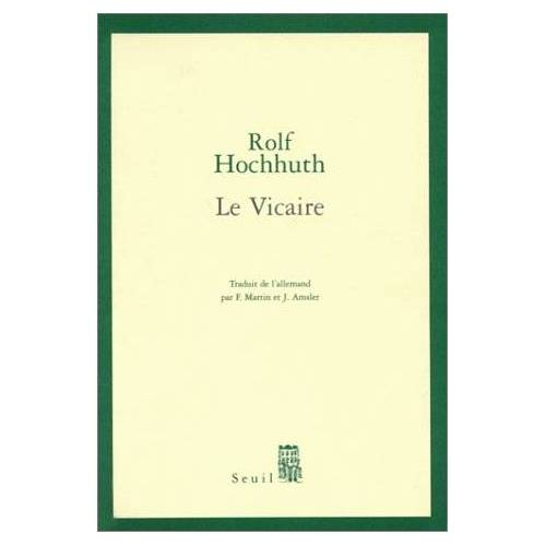 Rolf Hochhuth - Le vicaire (Théâtre) - Preis vom 16.06.2021 04:47:02 h