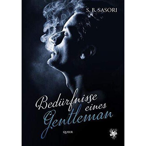 Sasori, S. B. - Bedürfnisse eines Gentleman - Preis vom 13.06.2021 04:45:58 h
