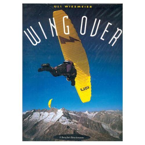 Uli Wiesmeier - Wing Over - Preis vom 17.05.2021 04:44:08 h