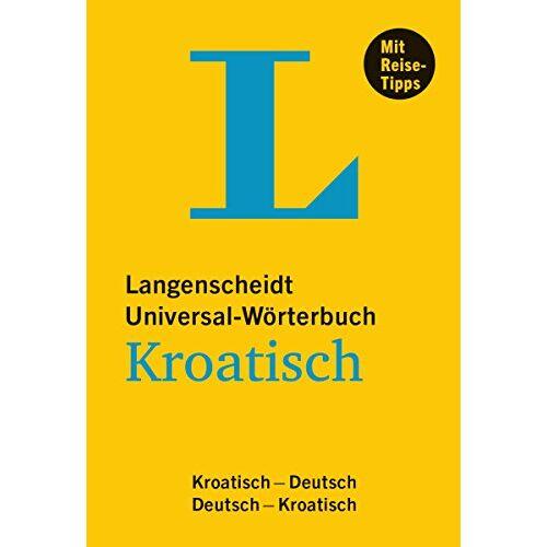 Redaktion Langenscheidt - Langenscheidt Universal-Wörterbuch Kroatisch: Kroatisch-Deutsch/Deutsch-Kroatisch (Langenscheidt Universal-Wörterbücher) - Preis vom 18.06.2021 04:47:54 h
