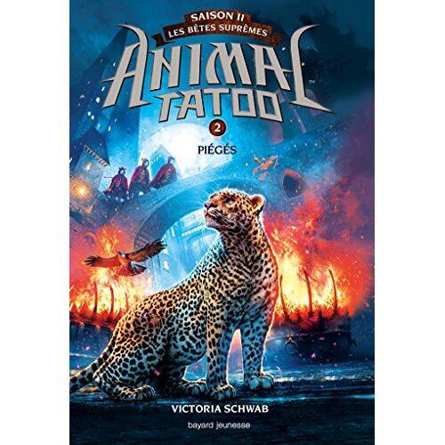 - Animal Tatoo - saison 2 - Les bêtes suprêmes, Tome 2 : Pièges - Preis vom 11.06.2021 04:46:58 h