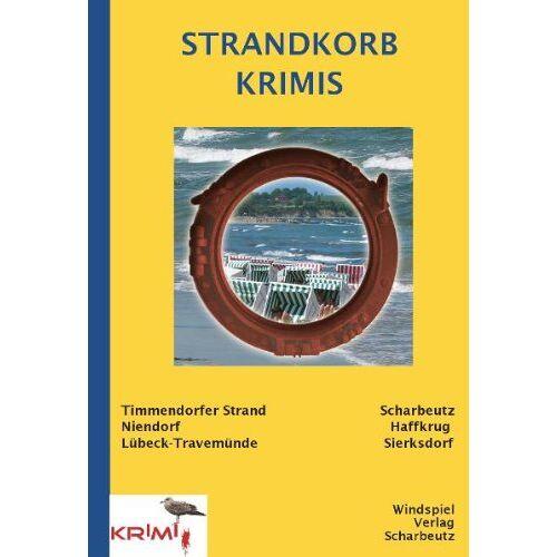 Petra Tessendorf - Strandkorbkrimis: aus Scharbeutz, Timmendorfer Strand, Travemünde - Preis vom 23.09.2021 04:56:55 h