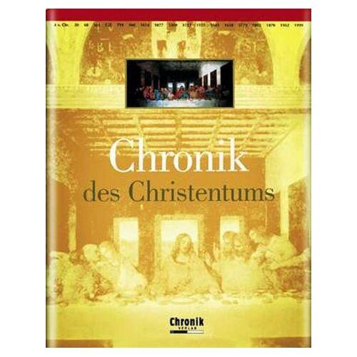 - Chronik des Christentums - Preis vom 20.06.2021 04:47:58 h