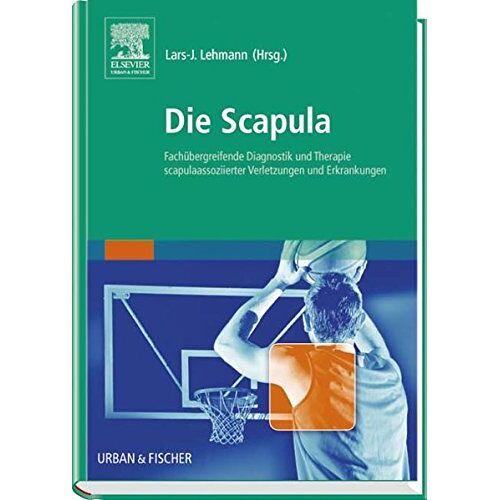 Lars-Johannes Lehmann - Die Scapula - Preis vom 09.06.2021 04:47:15 h