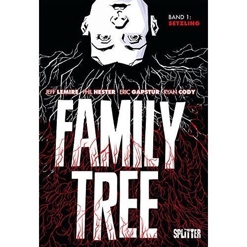 Jeff Lemire - Family Tree. Band 1: Setzling - Preis vom 30.07.2021 04:46:10 h