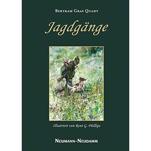 Bertram Graf Quadt - Jagdgänge - Preis vom 18.06.2021 04:47:54 h