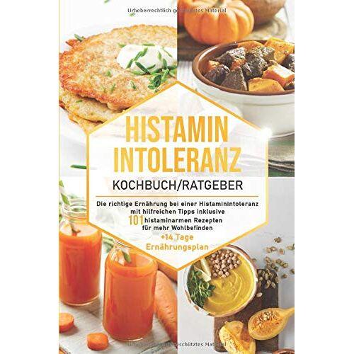 Food Balance - Histaminintoleranz Kochbuch/Ratgeber: Die richtige Ernährung bei einer Histaminintoleranz mit hilfreichen Tipps inklusive 101 histaminarmen Rezepten ... Ernährungsplan (Histaminarme Küche, Band 1) - Preis vom 17.06.2021 04:48:08 h