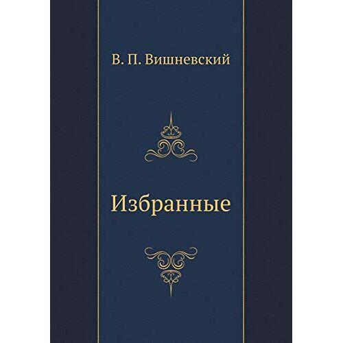 V. Vishnevskij - Izbrannye - Preis vom 20.06.2021 04:47:58 h